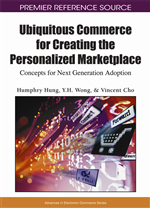Ubiquitous Commerce for Creating the Personalized Marketplace: Concepts for Next Generation Adoption