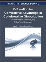 E-Novation for Competitive Advantage in Collaborative Globalization: Technologies for Emerging E-Business Strategies