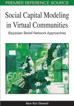 Social Capital Modeling in Virtual Communities: Bayesian Belief Network Approaches