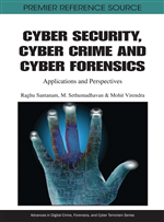 Cyber Security, Cyber Crime and Cyber Forensics: Applications and Perspectives