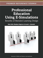 Professional Education Using E-Simulations: Benefits of Blended Learning Design