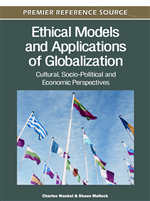 Ethical Models and Applications of Globalization: Cultural, Socio-Political and Economic Perspectives
