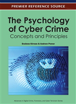 The Psychology of Cyber Crime: Concepts and Principles