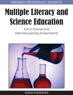Multiple Literacy and Science Education: ICTs in Formal and Informal Learning Environments
