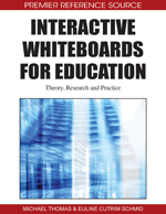 Interactive Whiteboards for Education: Theory, Research and Practice