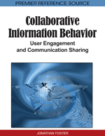 Collaborative Information Behavior: Exploring Collaboration and Coordination during Information Seeking and Retrieval Activities
