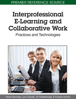 Interprofessional E-Learning and Collaborative Work: Practices and Technologies