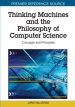 Thinking Machines and the Philosophy of Computer Science: Concepts and Principles