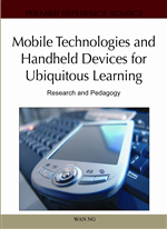 Mobile Technologies and Handheld Devices for Ubiquitous Learning: Research and Pedagogy