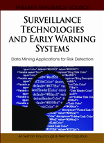 Surveillance Technologies and Early Warning Systems: Data Mining Applications for Risk Detection