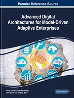 Advanced Digital Architectures for Model-Driven Adaptive Enterprises