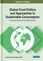 Issues in Global Food Politics and Options for Sustainable Food Consumption: A Critical Perspective