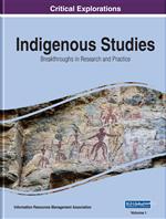 Indigenous Studies: Breakthroughs in Research and Practice