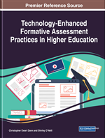 Technology-Enhanced Formative Assessment Practices in Higher Education