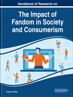 Handbook of Research on the Impact of Fandom in Society and Consumerism