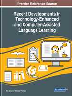 Recent Developments in Technology-Enhanced and Computer-Assisted Language Learning