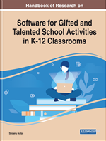 Handbook of Research on Software for Gifted and Talented School Activities in K-12 Classrooms