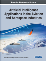 Handbook of Research on Artificial Intelligence Applications in the Aviation and Aerospace Industries