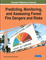 Predicting, Monitoring, and Assessing Forest Fire Dangers and Risks