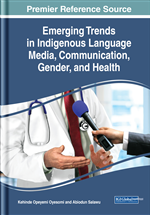 Emerging Trends in Indigenous Language Media, Communication, Gender, and Health