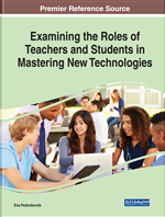 Examining the Roles of Teachers and Students in Mastering New Technologies