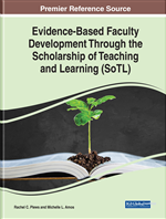 Evidence-Based Faculty Development Through the Scholarship of Teaching and Learning (SoTL)