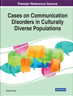 Cases on Communication Disorders in Culturally Diverse Populations
