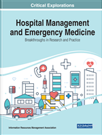 Hospital Management and Emergency Medicine: Breakthroughs in Research and Practice