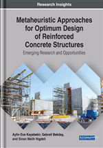 Metaheuristic Approaches for Optimum Design of Reinforced Concrete Structures: Emerging Research and Opportunities