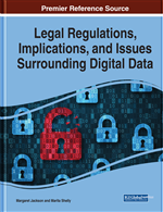 Legal Regulations, Implications, and Issues Surrounding Digital Data