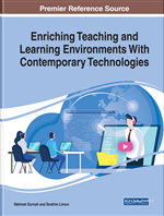 Enriching Teaching and Learning Environments With Contemporary Technologies