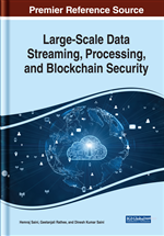 Large-Scale Data Streaming, Processing, and Blockchain Security