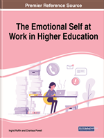 The Emotional Self at Work in Higher Education