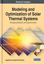 Modeling and Optimization of Solar Thermal Systems: Emerging Research and Opportunities