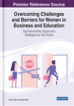 Handbook of Research on Business, Socioeconomic, and Educational Challenges for Women
