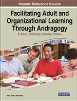 Strengthening the Practice and Research Foundation of Andragogy Amidst Some Growing Controversy and Resistance to It