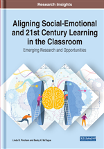 Aligning Social-Emotional and 21st Century Learning in the Classroom: Emerging Research and Opportunities