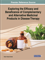 Exploring the Efficacy and Beneficence of Complementary and Alternative Medicinal Products in Disease Therapy