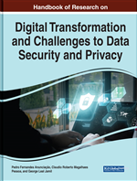 Handbook of Research on Digital Transformation and Challenges to Data Security and Privacy