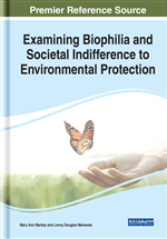 Examining Biophilia and Societal Indifference to Environmental Protection