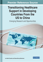 Transitioning Healthcare Support in Developing Countries From the US to China: Emerging Research and Opportunities