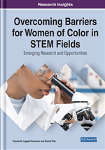 Overcoming Barriers for Women of Color in STEM Fields: Emerging Research and Opportunities