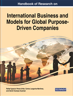 Handbook of Research on International Business and Models for Global Purpose-Driven Companies