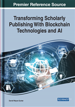Transforming Scholarly Publishing With Blockchain Technologies and AI