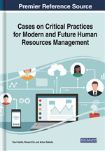 Cases on Critical Practices for Modern and Future Human Resources Management