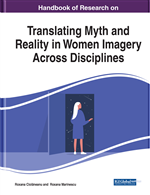 Handbook of Research on Translating Myth and Reality in Women Imagery Across Disciplines