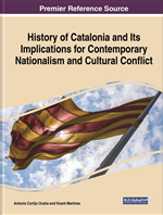 History of Catalonia and Its Implications for Contemporary Nationalism and Cultural Conflict