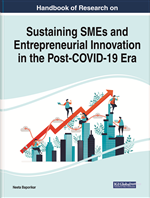 Handbook of Research on Sustaining SMEs and Entrepreneurial Innovation in the Post-COVID-19 Era