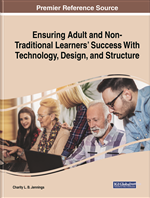 Ensuring Adult and Non-Traditional Learners' Success With Technology, Design, and Structure