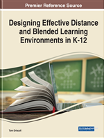Designing Effective Distance and Blended Learning Environments in K-12